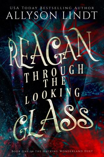 Reagan Through the Looking Glass