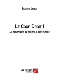 Le Coup Droit I