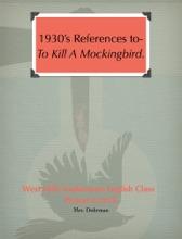1930's References to-To Kill a Mockingbird