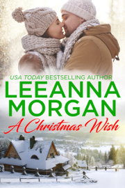 A Christmas Wish - Leeanna Morgan book summary