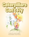 Caterpillars Cant Fly