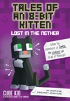 Tales Of An 8-Bit Kitten Lost In The Nether