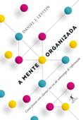 A mente organizada Book Cover