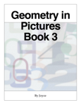 Geometry in Pictures  Book 3