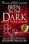 Bren In The Dark Tales Of The Executioners
