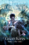 Guardians: The Girl (The Guardians Series, Book 1)