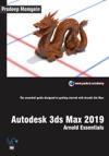 Autodesk 3ds Max 2019 Arnold Essentials