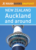 Auckland and around (Rough Guides Snapshot New Zealand)