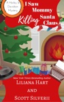 I Saw Mommy Killing Santa Claus Book 3