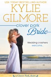 Clover Park Bride: Nico and Lily's Wedding PDF Download