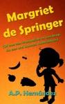 Margriet De Springer  Of Hoe Een Trampoline En Een Krop Sla Een Trol Kunnen Aantrekken