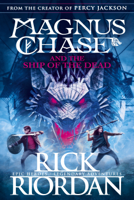 Rick Riordan - Magnus Chase and the Ship of the Dead (Book 3) artwork