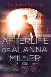 Download of Afterlife of Alanna Miller PDF eBook