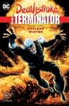 Deathstroke The Terminator Vol 3 Nuclear Winter