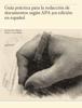 Ernesto Soto Montes & Diana L. Cruz Mojica - Guía práctica para la redacción de documentos según APA 3ra edición en español ilustración