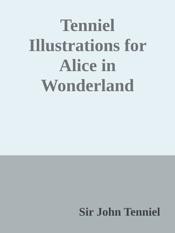Download Tenniel Illustrations for Alice in Wonderland