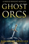 Shied Knight Ghost Orcs
