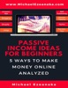 Passive Income Ideas For Beginners - 5 Ways to Make Money Online Analyzed