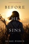 Before He Sins A Mackenzie White MysteryBook 7