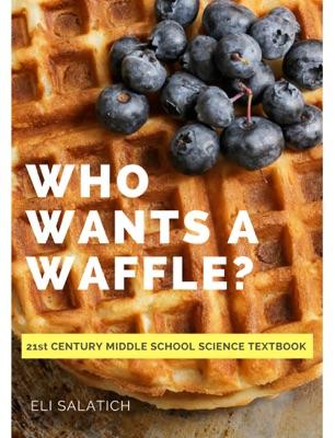 Who Wants a Waffle?