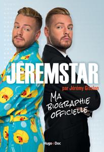Jeremstar par Jérémy Gisclon, ma biographie officielle La couverture du livre martien