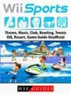 Wii Sports Theme Music Club Bowling Tennis ISO Resort Game Guide Unofficial