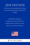 Hazardous Materials - Corrections And Response To Administrative Appeals HM-215K HM-215L HM-218G And HM-219 US Pipeline And Hazardous Materials Safety Administration Regulation PHMSA 2018 Edition