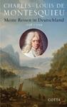 Meine Reisen In Deutschland 1728 - 1729