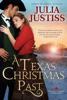 Julia Justiss - A Texas Christmas Past  artwork