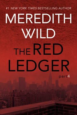 The Red Ledger: 4 - Meredith Wild book