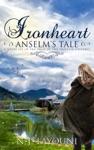 Ironheart Anselms Tale