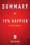 Summary Of 10 Happier By Dan Harris