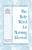 The Holy Word for Morning Revival - Material Offerings and the Lord's Move Today