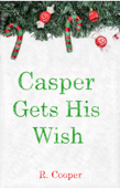 Casper Gets His Wish