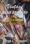 Vintage Bear Archery Gear