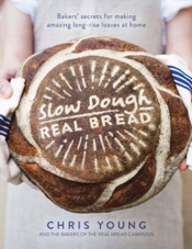 Download and Read Online Slow Dough: Real Bread