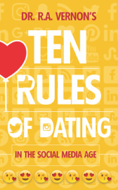 Dr. R. A. Vernon's Ten Rules Of Dating book