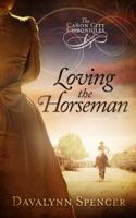 Loving the Horseman