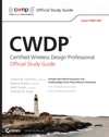 CWDP Certified Wireless Design Professional Official Study Guide