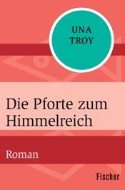 Download and Read Online Die Pforte zum Himmelreich