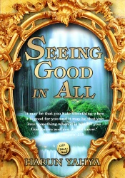 Download and Read Online Seeing Good in All