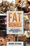 Fat Bombs  60 Best Delicious Fat Bomb Recipes You Absolutely Have To Try