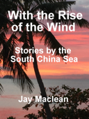 With the rise of the wind