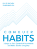 Kyle Richey - Conquer Habits artwork