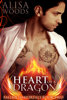 Heart of a Dragon (Fallen Immortals 2) - Alisa Woods