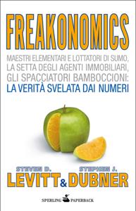 Freakonomics - Il calcolo dell'incalcolabile Copertina del libro