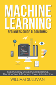 Machine Learning For Beginners Guide Algorithms
