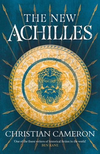 Christian Cameron - The New Achilles