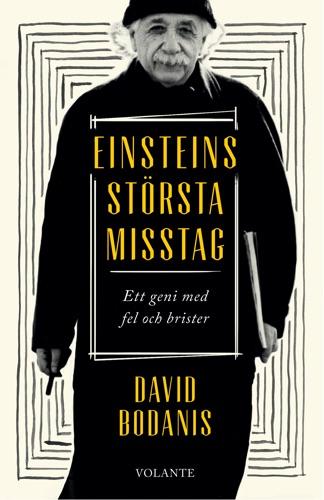 David Bodanis - Einsteins största misstag
