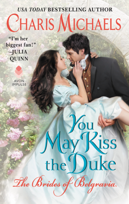Charis Michaels - You May Kiss the Duke book